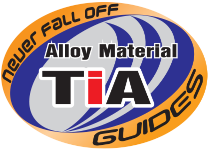 TiA Alloy material guides. Never fall off